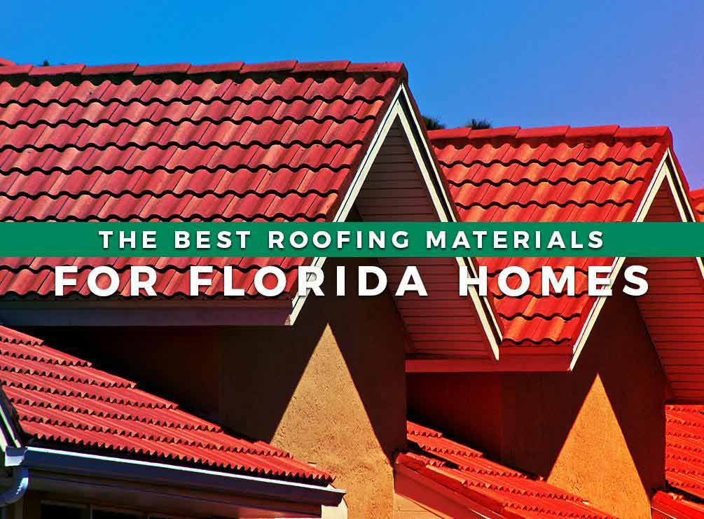 the best roofing materials for florida homes